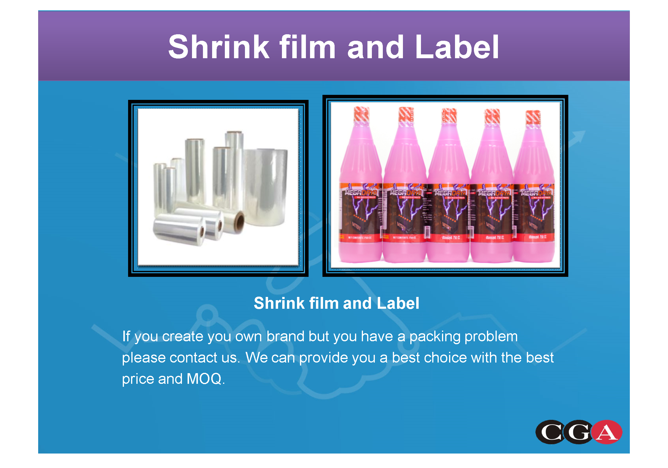 SHRINK FILM AND LABEL